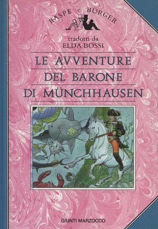 Le avventure del barone di Münchhausen by Rudolf Erich Raspe, Gottfried August Bürger, Elda Bossi