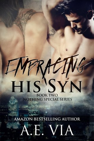 Embracing His Syn by A.E. Via