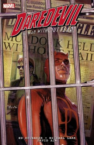 Daredevil by Ed Brubaker & Michael Lark: Ultimate Collection, Book 1 by Ed Brubaker, David Aja, Michael Lark