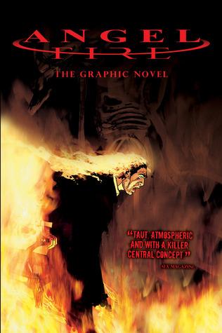 Angel Fire: The Graphic Novel by Chris Blythe, Steve Parkhouse