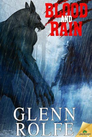 Blood And Rain by Glenn Rolfe