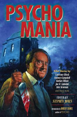 Psycho Mania: Killer Stories by