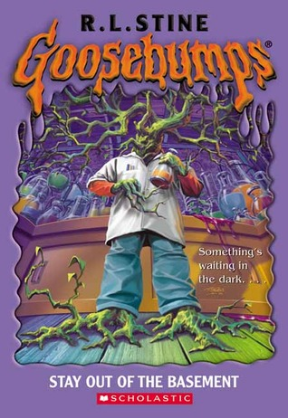 Stay Out of the Basement by R.L. Stine