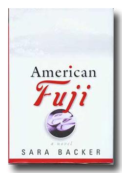 American Fuji: A Novel by Sara Backer