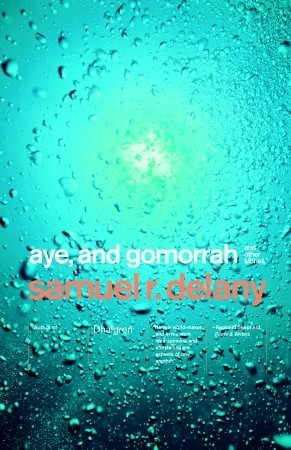 Aye, and Gomorrah by Samuel R. Delany