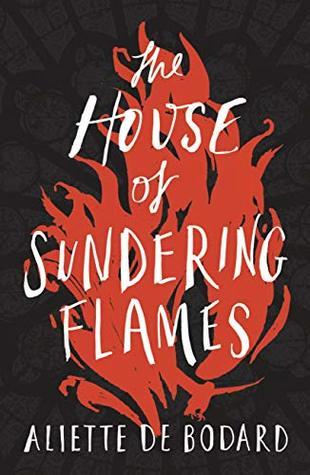 The House of Sundering Flames by Aliette de Bodard