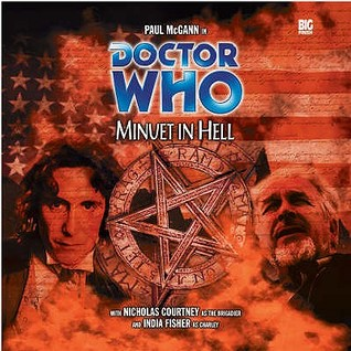 Doctor Who: Minuet in Hell by Alan W. Lear, India Fisher, Gary Russell, Paul McGann, Nicholas Courtney