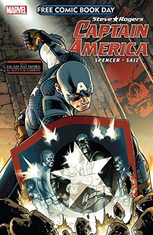 FCBD 2016: Captain America #1 by Javier Garron, Dan Slott, Javier Garrón, Nick Spencer, (Cover) Jesus Saiz, Jesus Saiz