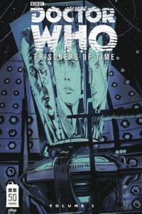 Doctor Who: Prisoners of Time, Volume 3 by David Messina, Scott Tipton, Elena Casagrande, David Tipton