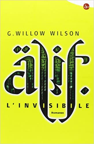 Alif l'invisibile by G. Willow Wilson