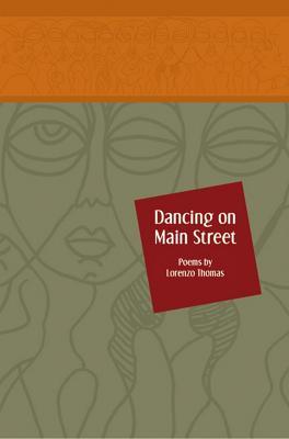 Dancing on Main Street by Lorenzo Thomas