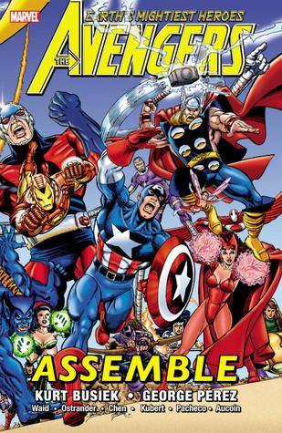 Avengers Assemble - Volume 1 by Andy Kubert, Carlos Pacheco, Joe Edkins, Mark Waid, George Pérez, Sean Chen, John Ostrander, Kurt Busiek, Len Kaminski, Derec Donovan