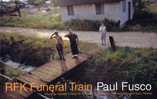 RFK Funeral Train by Evan Thomas, Paul Fusco