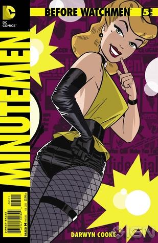 Before Watchmen: Minutemen #5 by John Higgins, Darwyn Cooke