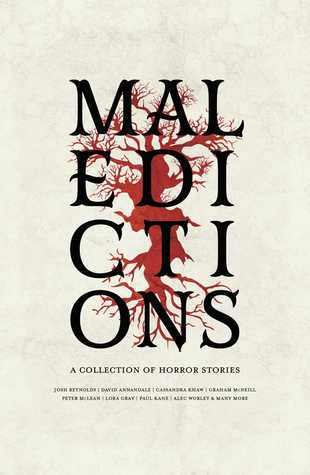 Maledictions by Richard Strachan, Joshua Reynolds, C.L. Werner, Graham McNeill, Alec Worley, Paul Kane, David Annandale, Lora Gray, J.C. Stearns, Cassandra Khaw, Peter McLean