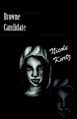 Browne Candidate by Nicole Givens Kurtz