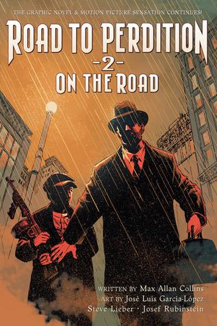On the Road to Perdition — Oasis, Sanctuary, and Detour — by Steve Lieber, Josef Rubinstein, José Luis García-López, Bob Lappan, Max Allan Collins, Rob Leigh