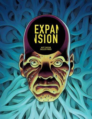 Expansion by Malachi Ward, Matt Sheean