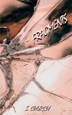 Fragments by Silas Church