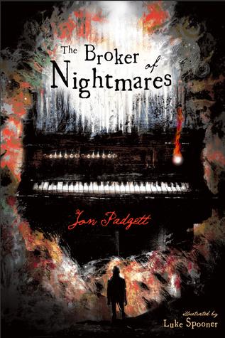 The Broker of Nightmares by Luke Spooner, Jon Padgett