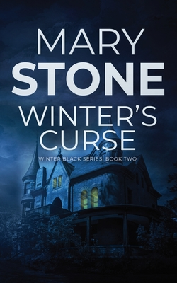 Winter's Curse by Mary Stone