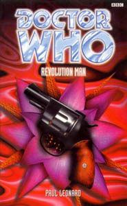 Doctor Who: Revolution Man by Paul Leonard