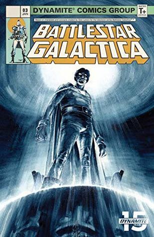 Battlestar Galactica Classic #3 (Battlestar Galactica Classic Vol. 4) by John Jackson Miller, Daniel HDR