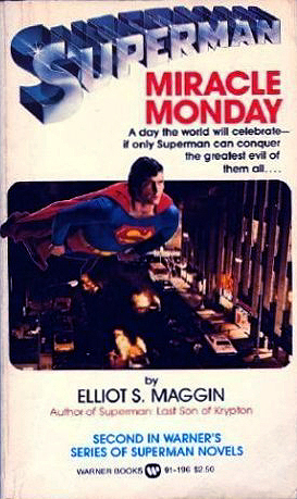 Miracle Monday by Elliot S. Maggin