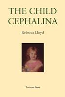 The Child Cephalina by Rebecca Lloyd