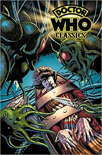 Doctor Who Classics, Vol. 2 by Steve Moore, Pat Mills, John Wagner