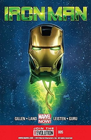 Iron Man #5 by Greg Land, Kieron Gillen, Jay Leisten, GURU-eFX