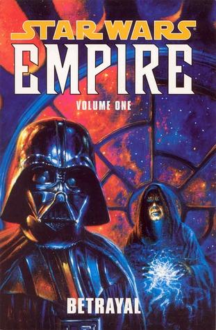 Star Wars: Empire, Volume 1: Betrayal by Scott Allie, Curtis Arnold, Ryan Benjamin