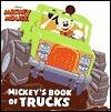 Mickey's Book of Trucks (Mickey and Friends) by Paul Lopez, Orlando de la Paz, Andrea Posner-Sanchez
