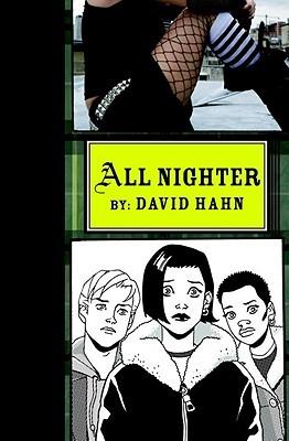 All Nighter by David Hahn