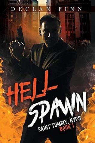 Hell Spawn by Declan Finn, Steve Beaulieu