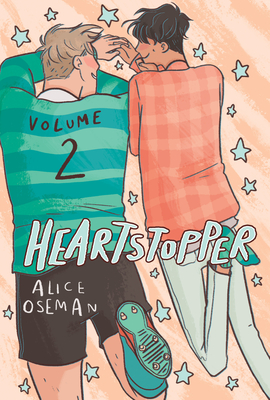 Heartstopper, Volume Two by Alice Oseman
