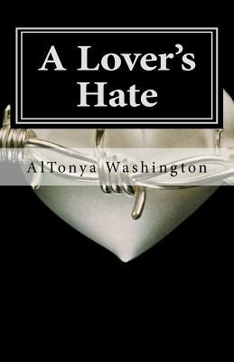 A Lover's Hate: Ramsey Tesano II by Altonya Washington