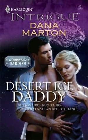 Desert Ice Daddy by Dana Marton