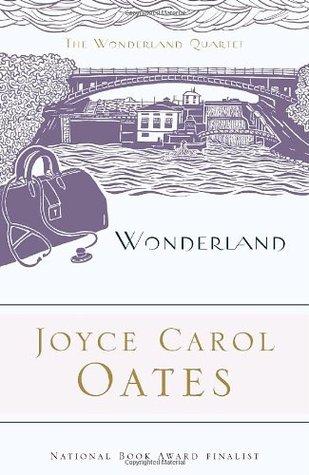 Wonderland by Joyce Carol Oates, Elaine Showalter