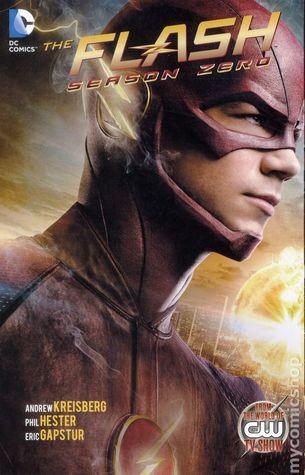 The Flash Season Zero by Marcus To, Phil Hester, Andrew Kreisberg