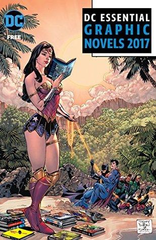 DC Essential Graphic Novels 2017 (DC Comics Essentials) by Robert Venditti