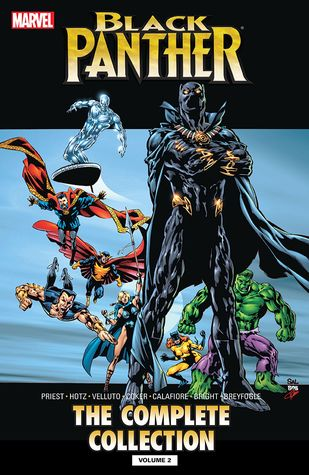 Black Panther by Christopher Priest: The Complete Collection, Vol. 2 by Kyle Hotz, Sal Velluto, Tomm Coker, M.D. Bright, Christopher J. Priest, Norm Breyfogle, Jim Calafiore