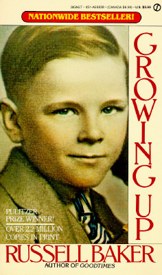 Growing Up by Gilbert Riswold, Russell Baker