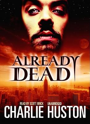 Already Dead by Charlie Huston