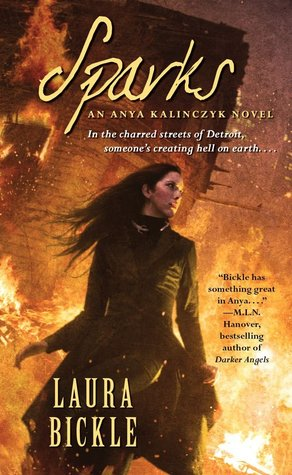 Sparks by Laura Bickle