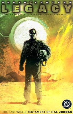 Green Lantern: Legacy: The Last Will and Testament of Hal Jordan by Bill Sienkiewicz, Alex Bleyaert, Joe Kelly, Brent Anderson, Rob Ro