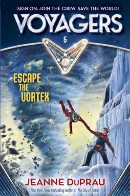 Escape the Vortex by Jeanne DuPrau