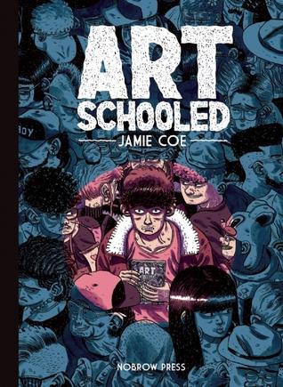 Art Schooled by Jamie Coe