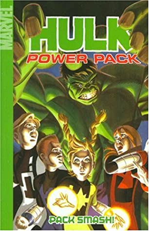 Hulk and Power Pack: Pack Smash! by Andy Kuhn, Marc Sumerak, Paul Tobin, Chris Giarrusso, Dave Williams
