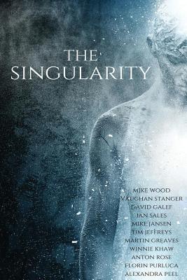 The Singularity magazine by Mjke Wood, Vaughan Stanger, David Galef